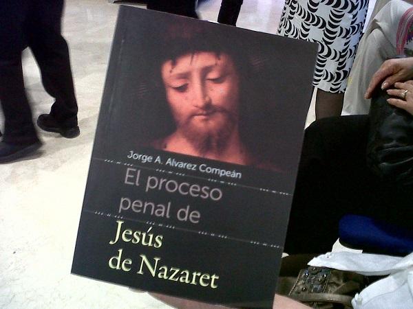 2013-05-17-proceso-penal-jesus-nazaret
